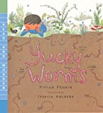Yucky Worms, Vivian French, 0606238034