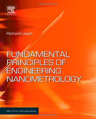 Fundamental Principles of Engineering Nanometrology (Micro and Nano Technologies)