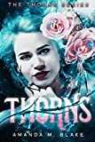Thorns (The Thorns Series 1)