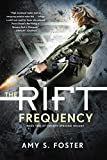 img - for The Rift Frequency (The Rift Uprising Trilogy) book / textbook / text book
