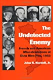 The Undetected Enemy, John R. Nordell, 0890966451