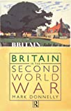 Britain in the Second World War, Mark Donnelly, 0415174252
