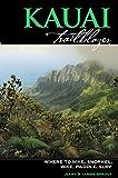 Kauai Trailblazer: Where to Hike, Snorkel, Bike, Paddle, Surf (Trailblazer Travelbooks)