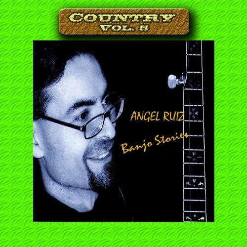 Country Vol. 5: Angel Ruiz-Ban...