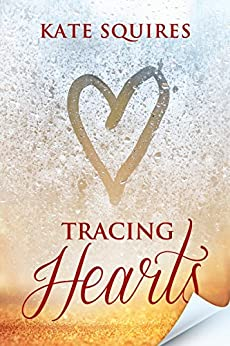 Tracing Hearts by [Squires, Kate]