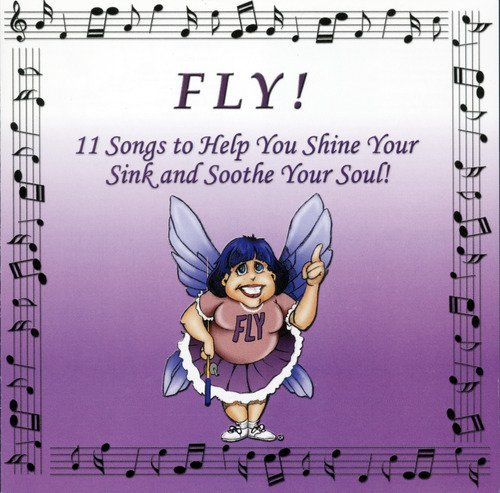 Fly! 11 Songs to Help You Shine Your Sink and Soothe Your Soul! (Your Soul Soothe Store)