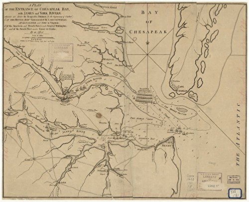 Vintage 1781 Map of A Plan of the entrance of Chesapeak Bay, with James and York rivers; wherein are shewn the respective positions (in the beginning of October) 1.â° of the British Army commanded by Lord Cornwallis at Gloucester and York in Virginia; 2.â° of the American and French forces under General Washington; 3.â° and of the French Fleet under Count de Grasse. United States, Virginia, Yorktown