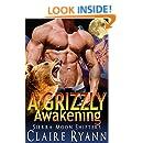 A Grizzly Awakening: A Sierra Moon Shifters Novella