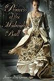 Princess of the Midnight Ball (Twelve Dancing Princesses)