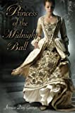 Princess of the Midnight Ball, Jessica Day George, 1599903229