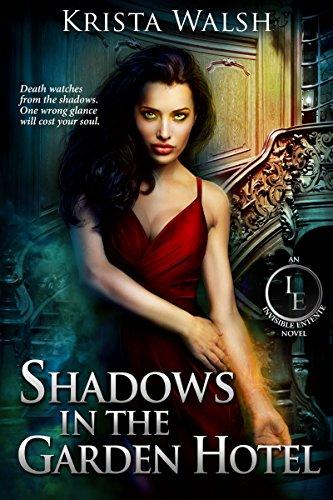 (Shadows in the Garden Hotel (The Invisible Entente Book 3) )