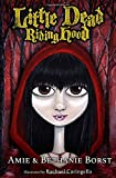 Little Dead Riding Hood (Scarily Ever Laughter)