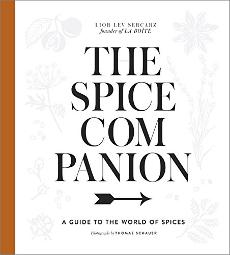 The Spice Companion: A Guide to the World of Spices cover