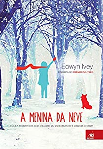 Paperback A Menina da Neve (Em Portuguese do Brasil) Book