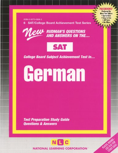 GERMAN (SAT Subject Test Series) (Passbooks) (COLLEGE BOARD SAT SUBJECT TEST SERIES (SAT))