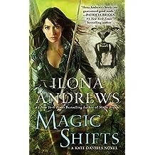 Magic Shifts (Kate Daniels)
