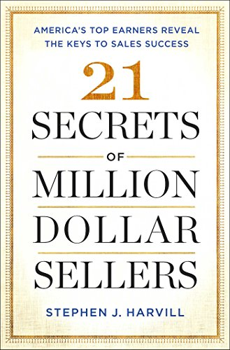 21 Secrets of Million Dollar Sellers: America's Top Earners Reveal the Keys to Sales Success (Top Secret Twenty One compare prices)
