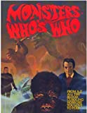 Monsters Who's Who: From A-Z All The Blood Curdling Horrors You Love To Fear