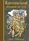 Kernowland 3 Invasion of Evil (Kernowland in Erthwurld Series)