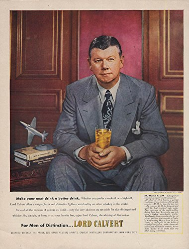 Make your drink better William Lear for Lord Calvert Whiskey ad 1951 ()