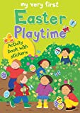 My Very First Easter Playtime, Lois Rock, 0745962815