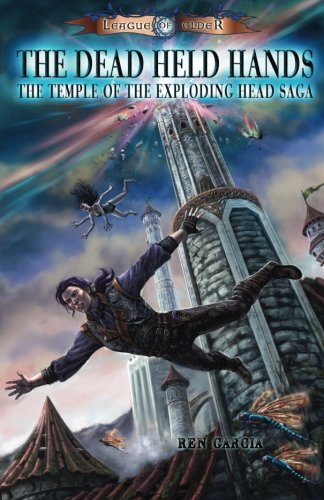 The Dead Held Hands: Temple of the Exploding Head ebook