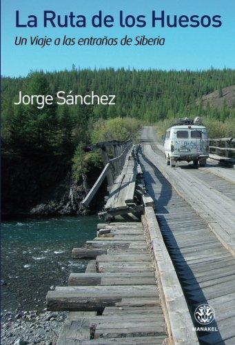 La ruta de los hueso (Spanish Edition)