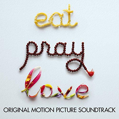 Eat Pray Love (Original Motion...