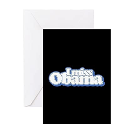 Amazon Cafepress I Miss Obama B Greeting Card Note Card