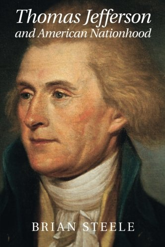 Thomas Jefferson and American Nationhood (Cambridge Studies on the American South)