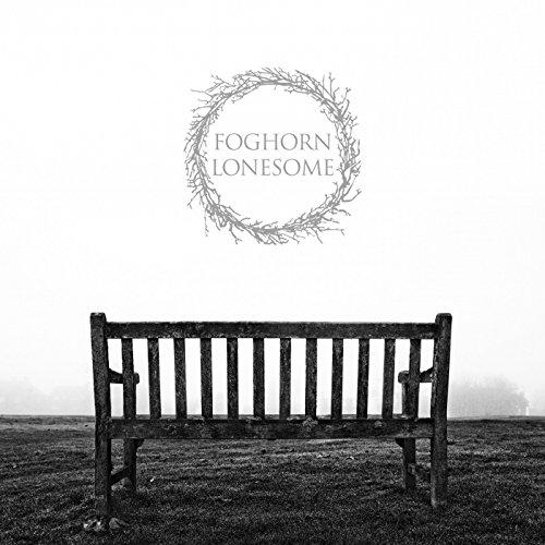 Foghorn Lonesome
