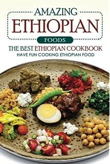 Ethiopian cookbook planet cookbooks rachel pambrun 9781468001792 amazing ethiopian foods the best ethiopian cookbook have fun cooking ethiopian food forumfinder Images