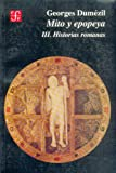 img - for Mito y epopeya, III. Historias romanas (Spanish Edition) book / textbook / text book