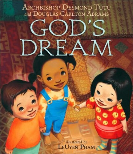 Download God's Dream (text only) Brdbk edition by A. D. Tutu,D. C. Abrams,L. Pham PDF