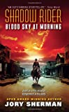 Shadow Rider - Blood Sky at Morning, Jory Sherman, 0060885289