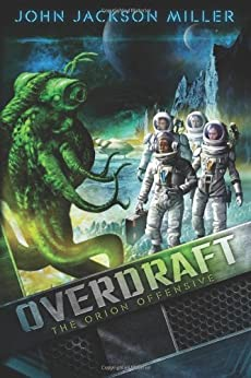 Overdraft: The Orion Offensive by [Miller, John Jackson]