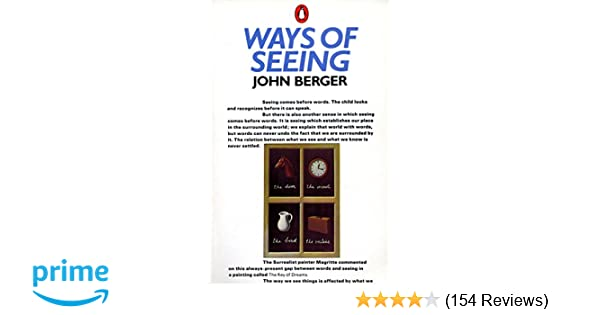 Ways Of Seeing Based On The Bbc Television Series Penguin Books  Ways Of Seeing Based On The Bbc Television Series Penguin Books For Art John  Berger  Amazoncom Books Interesting Essay Topics For High School Students also Sample Essay For High School Students  How To Write An Essay Proposal
