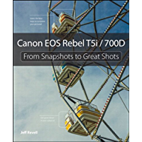 Canon EOS Rebel T5i / 700D: From Snapshots to Great Shots book cover
