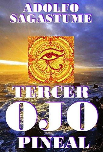 Tercer Ojo Pineal (Spanish Edition)