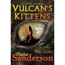 Vulcan's Kittens (Children of Myth Book 1)