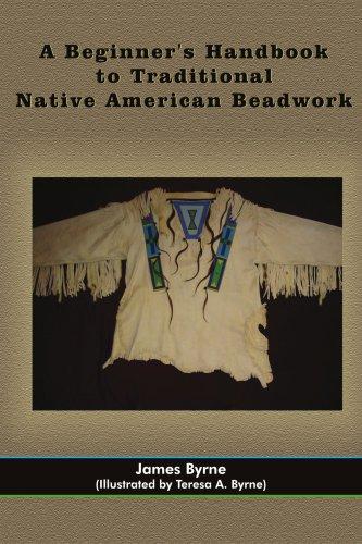 A Beginner's Handbook to Traditional Native American Beadwork pdf