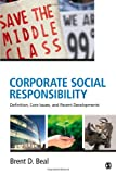 Corporate Social Responsibility : Definition, Core Issues, and Recent Developments, Beal, Brent D. (David), 145229156X