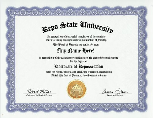 Price comparison product image Repo Man Repossession Degree: Custom Gag Diploma Doctorate Certificate (Funny Customized Joke Gift - Novelty Item)