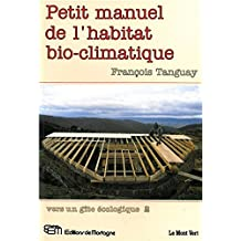Petit manuel de l'habitat bio-climatique