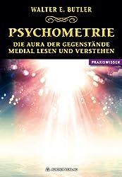 Psychometrie: Die Aura der Gegenstände medial lesen und verstehen