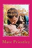 Chartrand's Broken Angel, Mave Priestley, 1468139703