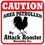 Caution Attack Rooster Farm or Barnyard Sign