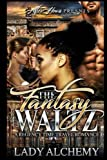 Fantasy Waltz: A Regency Time Travel Romance by  Lady Alchemy in stock, buy online here