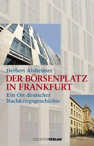 Der Börsenplatz in Frankfurt: Ein Ort deutscher Nachkriegsgeschichte