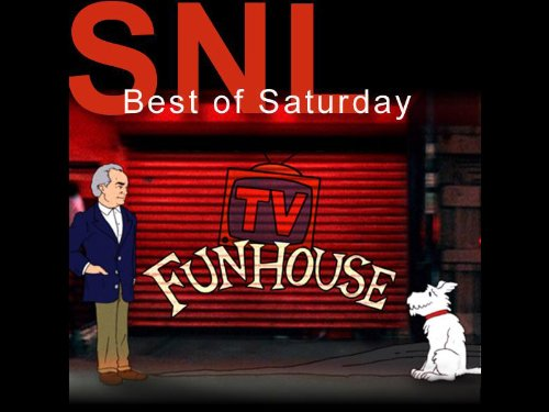 Saturday Night Live (SNL) The Best of Saturday TV Funhouse -